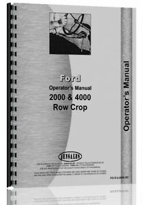 Ford 2000 4000 Row Crop 4 Cylinder Gas Diesel Tractor Operators Manual