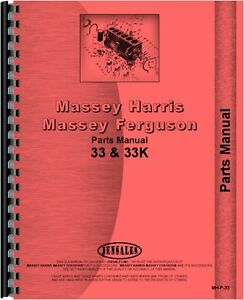 Massey Harris 33 Tractor Gas Kerosene Parts Manual mh p 33