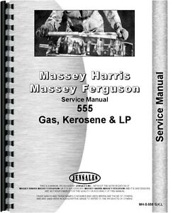 Massey Harris 555 Gas Kerosene Lp Tractor Service Manual mh s 555 G k l