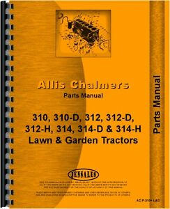 Allis Chalmers 300 Series Lawn Garden Tractor Parts Manual Ac p 310 L g
