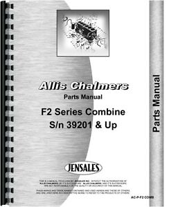 Allis Chalmers F2 Combine Parts Manual sn 39201 Up