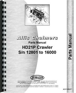 Allis Chalmers Hd21p Crawler Parts Manual sn 12801 16000