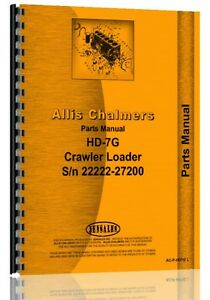 Allis Chalmers Hd7g Crawler Parts Manual sn 22222 27200