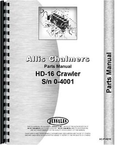 Allis Chalmers Hd16 Hd16ac Hd16d Hd16dc Hd16fc Hd16gc Ts16 Crawler Parts Manual