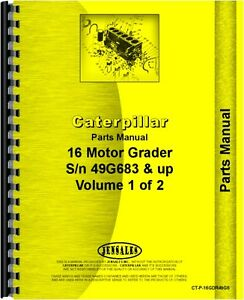Caterpillar 16 Grader Parts Manual sn 49g683 And Up