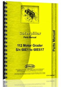 Caterpillar 112 Grader Parts Manual s n 68e1 68e617