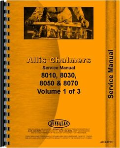 Allis Chalmers 8010 8030 8050 8070 Tractor Service Manual ac s 8010