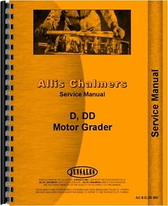 Allis Chalmers D Dd Diesel Motor Grader Chassis Service Manual ac s d dd Mg