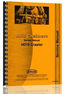 Allis Chalmers Hd19 Crawler Service Manual