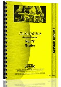 Caterpillar 77 Grader Service Manual sn 9c1 Up