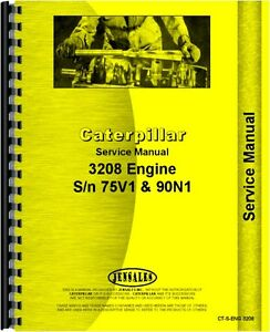 Caterpillar 3208 Engine Service Manual sn 75v1 90n1 And Up ct s eng 3208