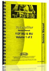 Caterpillar 112f Grader Service Manual sn 80j 89j Up ct s 112f Grdr