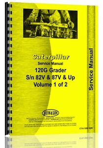 Caterpillar 120g Grader Service Manual sn 82v 87v Up ct s 120g Gdr