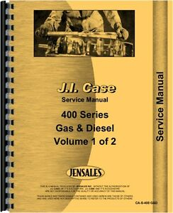Case 401 402 403 405 410 411 412 413 415 420 425 Gas Diesel Service Manual