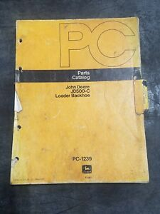 John Deere Jd500 c Loader Backhoe Parts Catalog Pc 1239