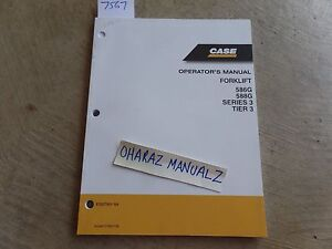Case 586g 588g Forklift Series 3 Tier 3 Operator s Manual