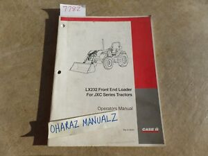 Case Lx232 Front End Loader For Jxc Series Tractor Operator s Manual 6 39580