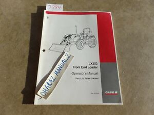 Case Lx252 Front End Loader For Jx1u Series Tractor Operator s Manual 6 39591