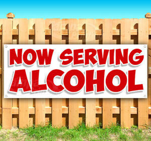 Now Serving Alcohol Advertising Vinyl Banner Flag Sign Many Sizes Usa