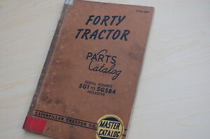 Caterpillar Forty Tractor Crawler Dozer Parts Manual Book Catalog Vintage 40 5g1