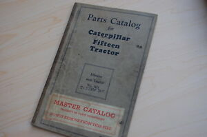 Caterpillar Fifteen Tractor Crawler Dozer Parts Manual Book Catalog Vintage 15 7