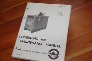 Miller Welder Model Dd 250 L Owner Operator Operation Maintenance Manual Book