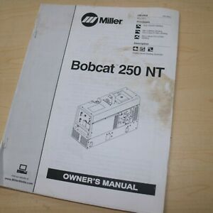 Miller Welder Bobcat 250 Nt Owner Operator Operation Maintenance Manual Book