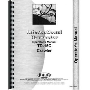 International Harvester Crawler Operators Manual Ih o td15c