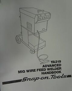 Snap on Mig Welder Parts Owners Manual Ya219