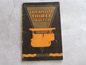 1929 Caterpillar Thirty Tractor Catalog Manual Book Brochure W center Layout