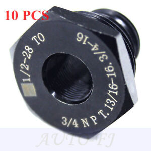 Set Of 10 Oil Filter Thread Adapter 1 2 28 To 3 4 16 13 16 16 3 4 Npt Hot Sale