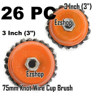 26 Pc 3 X 5 8 11 Nc Fine Knot Wire Cup Brush Twist For Angle Grinders Wheel