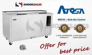 Atosa Mbc65 Commercial Restaurant Back Bar Coolers