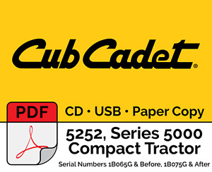 Cub Cadet 5252 Compact Tractor S n 1b065g before 1b075g After Pdf Usb Cd