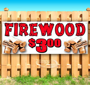 Firewood 3 00 Advertising Vinyl Banner Flag Sign Many Sizes Usa