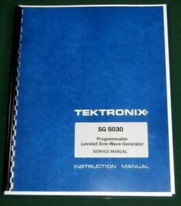 Tektronix Sg 5030 Service Manual W 11 x17 Foldouts Protective Covers