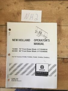 New Holland 72cbh 84cbh Front Dozer Blade For Tc Tractors Operator s Manual