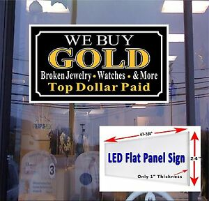 Led Sign We Buy Gold Broken Jewelry Window Sign 24x48 New Led Flat Panel Design