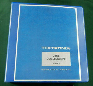 Tektronix 2465 Service Manual W 11 x17 Foldouts Protective Covers