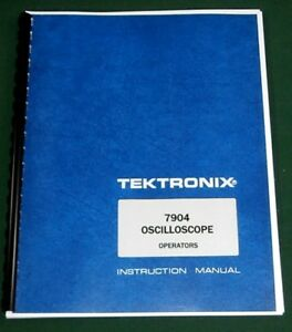 Tektronix 7904 Operation Maintenance Manual 11 x17 Foldouts Plastic Covers