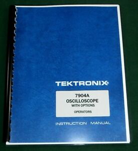 Tektronix 7904a Operation Maintenance Manual 11 x17 Foldouts Plastic Covers