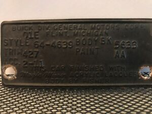64 1964 Buick Wildcat Cowl Data Body Plate Trim Code Tag