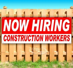 Now Hiring Construction Workers Advertising Vinyl Banner Flag Sign Many Sizes