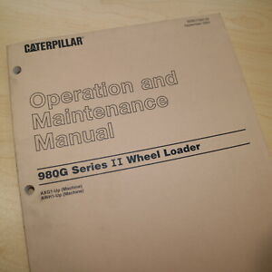 Caterpillar 980g Front End Wheel Loader Owner Operator Maintenance Manual Book
