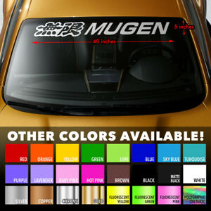 Mugen Honda Windshield Banner Vinyl Long Lasting Premium Decal Sticker 40 X5