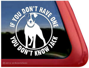 You Don T Know Jack High Quality Vinyl Jrt Russell Terrier Dog Decal Sticker