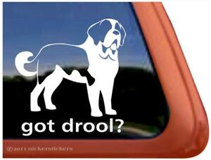 Got Drool High Quality Saint Bernard Vinyl Dog Window Decal Sticker