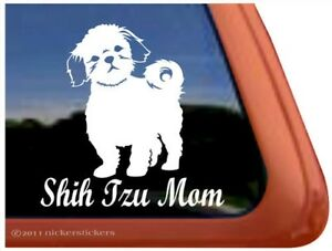 Shih Tzu Mom High Quality Shih Tzu Vinyl Dog Window Decal Sticker