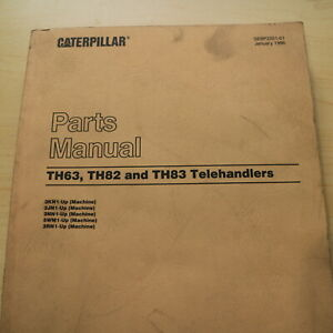 Caterpillar Th62 Th63 Th82 Th83 Telehandler Forklift Parts Manual Book Catalog