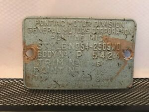 54 1954 Pontiac Chieftain Cowl Data Body Plate Trim Code Tag